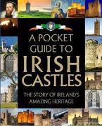 A Pocket Guide to Irish Castles (libro en Inglés)