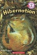 Scholastic Reader Level 2: Hibernation (Scholastic Readers Level 2) (libro en Inglés) - Tori Kosara - Scholastic Us