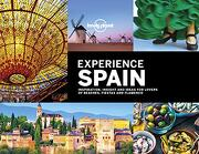 Lonely Planet Experience Spain (Travel Guide) (libro en Inglés)