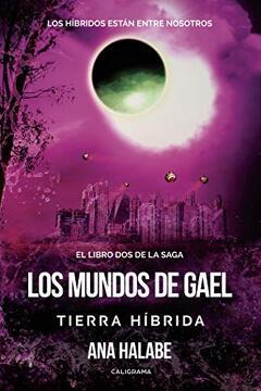 portada Los Mundos de Gael: Tierra Híbrida