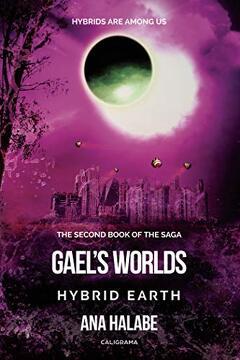 portada Gael´S Worlds - Hybrid Earth (libro en Inglés)
