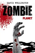 Zombie Planet - David Wellington - Timun Mas Narrativa