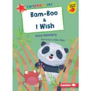 Bam-Boo & i Wish (Early Bird Readers: Red (Early Bird Stories)) (libro en Inglés)