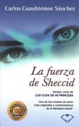 Los Ojos de mi Princesa (la Fuerza de Sheccid Version Completa) - Carlos Cuauhtémoc Sánchez - Ediciones Selectas Diamante
