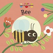 Tales From Nature: Bee (libro en Inglés)
