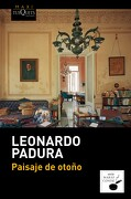 Paisaje de Otoño - Leonardo Padura - Tusquets