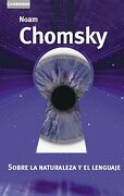 Sobre la Naturaleza y el Lenguaje - Noam Chomsky - Cambridge University Press