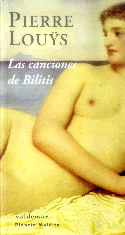 Las canciones de bilitis; pierre louys