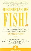 Historias de Fish! - Stephen C. Lundin - Empresa Activa
