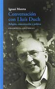 Conversación con Lluís Duch (Fragmentos)