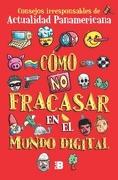 Como no Fracasar en el Mundo Digital