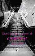 """Experiencias Capaces de Cambiar una Vida: """"Una Oportunidad Convertida en Reto"""" (lc Ediciones - Lectura Masiva)"""