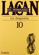El Seminario. Libro 10: La Angustia (el Seminario de Jacques Lacan) - Jacques Lacan - Paidos
