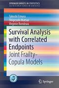 Survival Analysis With Correlated Endpoints: Joint Frailty-Copula Models (Springerbriefs in Statistics) (libro en Inglés)