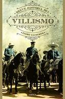 portada Breve Historia del Villismo - Pedro Salmerón - Crítica