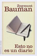 Esto no es un Diario - Bauman Zygmunt - Paidos