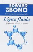 Logica Fluida - Edward De Bono - Paidos
