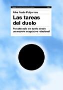 Las Tareas del Duelo - Alba Payás I Puigarnau - Ediciones Paidós Ibérica