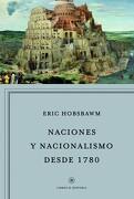 Naciones y Nacionalismo Desde 1780 - Eric Hobsbawm - Editorial Crítica