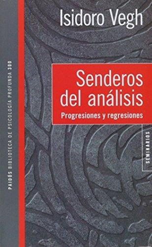 Senderos del analisis; isidoro vegh