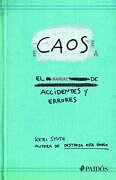 Caos. El Manual de Accidentes y Errores - Keri Smith - Paidos