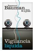 Vigilancia Líquida - Zygmunt Bauman; David Lyon - Paidos