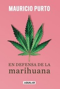 En Defensa de la Marihuana - Mauricio Purto - Aguilar