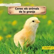 Conec els Animals de la Granja (la Biblioteca Dels Ratolins) (libro en Catalán)