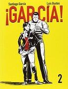 García! 2 (Sillón Orejero) - Santiago Garcia,Luis Bustos - Astiberri Ediciones