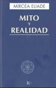 Mito y Realidad - Mircea Eliade - Editorial Kairós