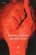 Las Manos Sucias - Jean Paul Sartre - Losada