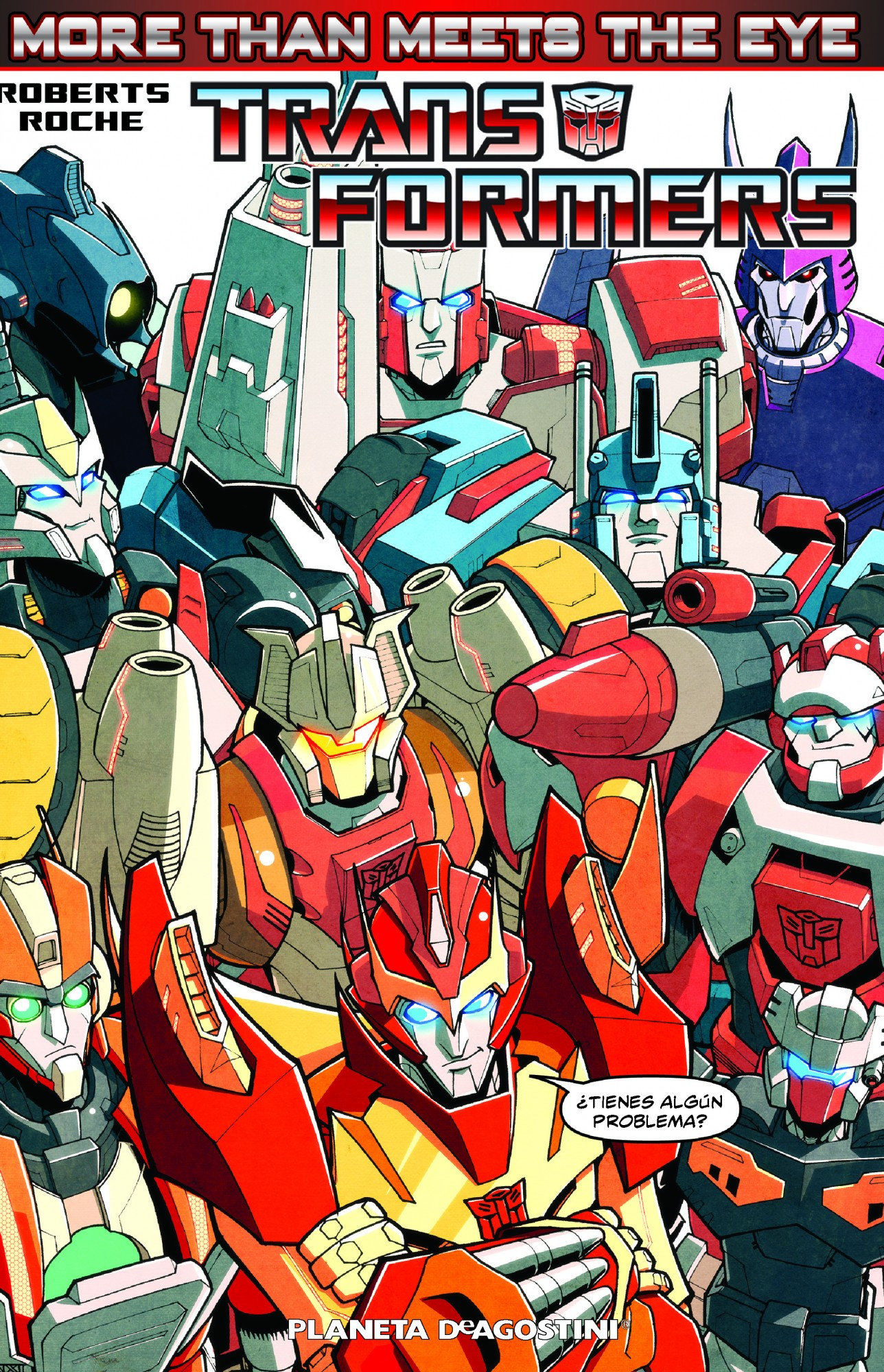 Transformers, more than meets the eye (independientes usa, band 139); alex milne,james . . . [et al. ] roberts