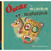 Oscar y la Mascara Misteriosa