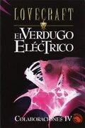 El Verdugo Electrico - H. P. Lovecraft - Edaf
