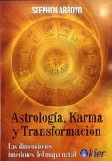 Astrología, Karma y Transformación. Las Dimensiones Interiores del Mapa Natal - Stephen Arroyo - Kier