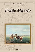 Fraile Muerto - Juan Carlos Casas - Stockcero