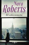 El Coleccionista - Nora Roberts - Plaza Y Janés