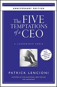 The Five Temptations of a Ceo: A Leadership Fable 10Th Anniversary Edition (J-B Lencioni Series) (libro en Inglés) - Patrick Lencioni - John Wiley & Sons Ltd