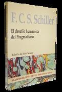 El Desafio Humanista del Pragmatismo - F. C. S. Schiller - Biblioteca Nueva
