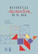 Matemática Recreativa en el Aula: Laboratorio de Matemática - Alicia CofrÉ J. - Ediciones Uc