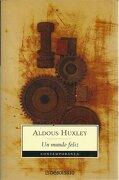 Un Mundo Feliz - Aldous L. Huxley - Random House