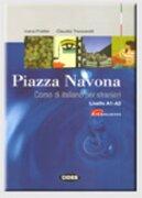 Piazza Navona. Corso di Italiano per Stranieri. Livello A1-A2. Con cd Audio (Italiano. Corsi) (libro en Inglés) - Ivana Fratter; Claudia Troncarelli - Cideb Editrice