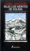 Bajo los Montes de Kolima - Lionel Davidson - Salamandra