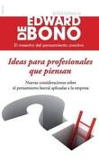 Ideas Para Profesionales que Piensan - De Bono Edward - Paidos