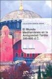 Mundo Mediterraneo Antiguedad Tardia - Pablo Ubierna - Eudeba