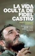 La Vida Oculta de Fidel Castro - Sanchez Juan Reinaldo - Paidos