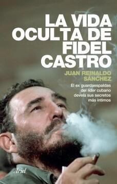 portada La Vida Oculta de Fidel Castro