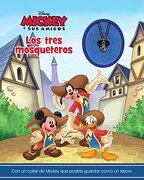 Disney Mickey y sus Amigos: Los Tres Mosqueteros (Disney Charm) - Parragon - Parragon