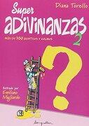 Super Adivinanzas - Diana Torrelo - Longseller S.A.