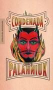 Condenada - Palahniuk Chuck - Mondadori